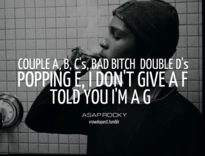 Asap Rocky Tumblr Quotes Asap rocky quo