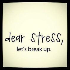 stress relief quotes google search more stress free breaking up stress ...
