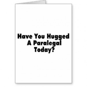 Funny Paralegal Sayings Gifts - Shirts, Posters, Art, & more Gift ...