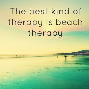 ... Beach Therapy quotes photography summer quote beach ocean summer