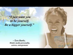 Video Quotes | Daily Successful Women Quote – Tyra Banks