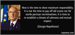 quote-now-is-the-time-to-show-maximum-responsibility-it-is-not-the ...