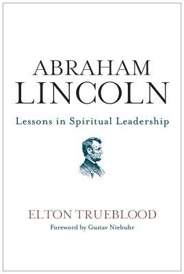 "Start by marking ""Abraham Lincoln: Lessons in Spiritual Leadership ..."