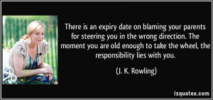 There is an expiry date on blaming your parents for steering you in ...