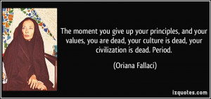 More Oriana Fallaci Quotes