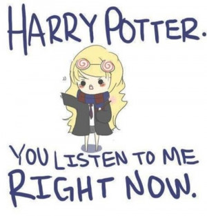 Luna Lovegood quote.