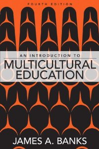an examination of james banks thoughts of multicultural education In addition, the rise in ethnic consciousness and a more critical analysis of  textbooks  one of the pioneers of multicultural education was james banks,  who.