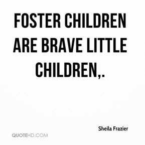 Foster Quotes
