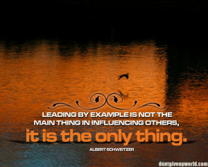 Motivational Wallpaper on Leadership : Leading by example is not the ...