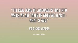 quote-Hans-Georg-Gadamer-the-real-being-of-language-is-that-15058.png