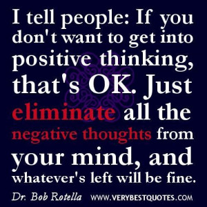 Positive thinking quotes eliminate negative thoughts quotes