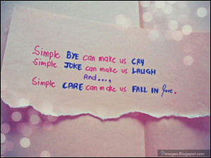 simple bye can make us cry simple joke can make us laugh and simple ...