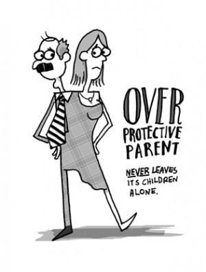 Over Protective Parent