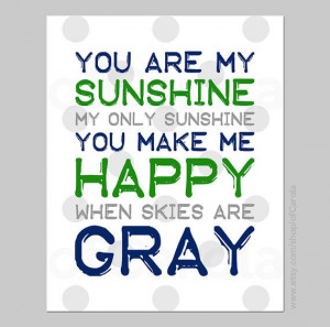You Are My Sunshine My Only Sunshine Quote Print Wall by ofCarola, $12 ...