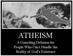Name: atheism,+atheist,+delusion.jpgViews: 12051Size: 23.2 KB
