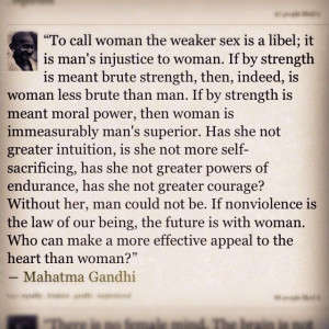 Mahatma Gandhi. #quotes #women | words to live by