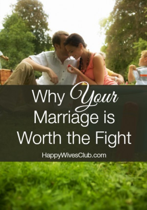 Why Your Marriage is Worth the Fight