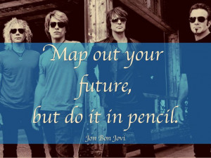 ... quotes quotes jonbonjovi map life pencil quote quotes collection