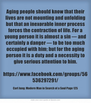 Aging people should know that their lives are not mounting and...