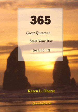 QuoteLady.com proudly announces our first book of quotations: