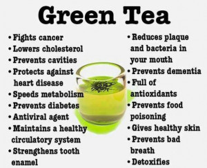 ... & Enjoy the Various Benefits of Green Tea ~ Healthy Tips for the Day