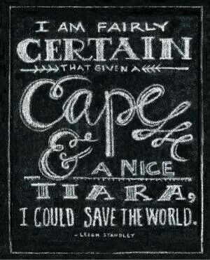 could save the world.