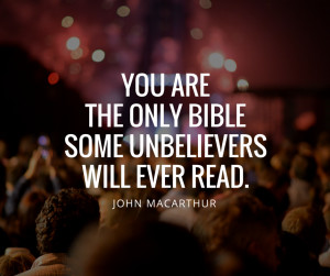 john-macarthur-quotes-you-are-the-only-bible-some-unbelievers-will ...