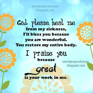 God please heal me from my sickness Short prayer for you, God is my ...