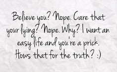 Quotes About Lying Friends | You can get your favourite quotes as a ...