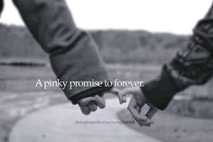 pinky promise quotes | pinky promise forever love love quotes sayings ...