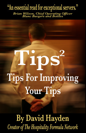 About Tips²: Tips For Improving Your Tips - The Manager's Office