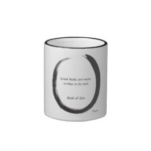 Inspirational Zen Humor Quote on Books & Writers Mug