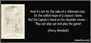 ... Captain's hand on his shoulder smote -- 'Play up! play up! and play