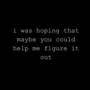 Black Help Hope Quote Sad