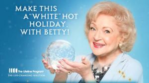 Betty White Lifeline