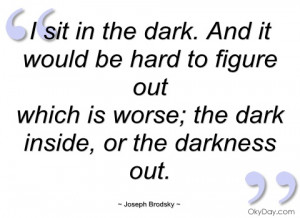 sit in the dark joseph brodsky