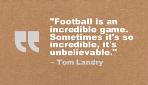 Tom Landry Quote