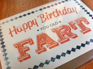 Happy Birthday Old Fart Quotes I'm officially an old fart
