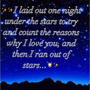 Reasons why I love you, stars, quotes