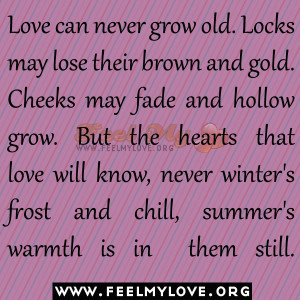 Love Can Never Grow Old Quotes And Sayingslove