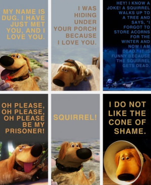 Dug from Up. Quite possibly my favorite Pixar character.