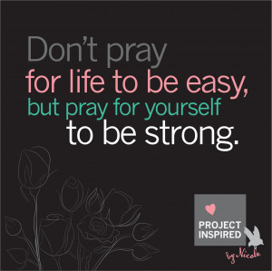 Pray for Yourself to Be Strong!