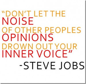 ... Let Noise Of Other Peoples Opinions… |Awesome Quote About Opinions
