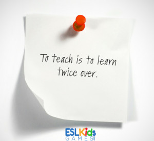 ESL Teaching quotes, Teaching quotes, Teacher inspiration quotes