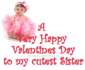 valentine s day quotes happy valentine s day sister happy valentine ...