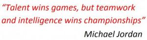 great Michael Jordan quote regarding teamwork and group cohesion