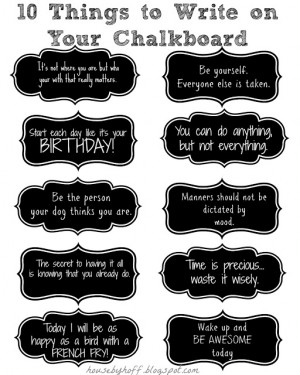 10+things+to+write+on+your+chalkboard Chalkboard Quotes