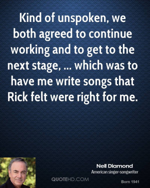 Neil Diamond Quotes