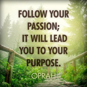 oprah quote on passion and purpose