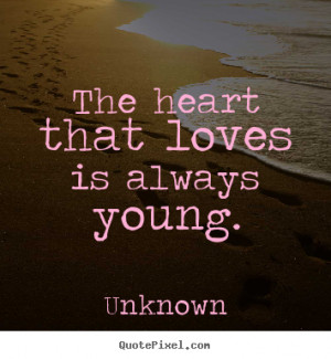 ... young unknown more love quotes success quotes friendship quotes
